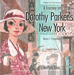 Taking the reader through the New York that inspired, and was in turn inspired by, the formidable Mrs. Parker, the new edition of this guide includes never-before-seen archival photographs to illustrate Dorothy Parker's development as ...