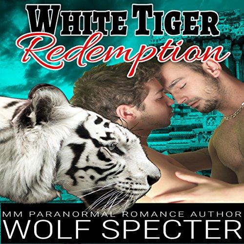 White Tiger Redemption: A MM Gay White Tiger Shifter Mpreg Alpha Omega Romance