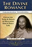 Divine Romance: Collected Talks and Essays on Realizing God in Daily Life: 2