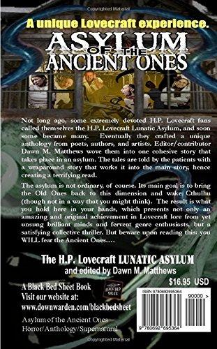 Asylum of the Ancient Ones: H P  Lovecraft Lunatic Asylum, Dawn M