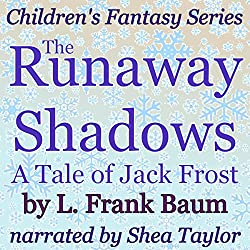 The Runaway Shadows: A Tale of Jack Frost