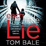 Each Little Lie | Tom Bale