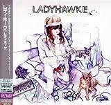 Ladyhawke (Japan Edition) (Incl. 4 bonus tracks)