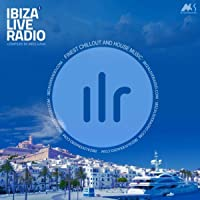 Ibiza Live Radio Vol.1 (Compiled by Miss Luna)