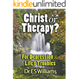 Christ or Therapy? - For Depression & Life's Troubles