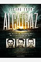 Escape from Alcatraz: The Mystery of the Three Men Who Escaped From The Rock (Encounter: Narrative Nonfiction Stories) Paperback