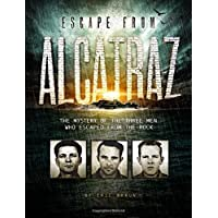 Amazon best sellers best childrens law crime books escape from alcatraz the mystery of the three men who escaped from the rock fandeluxe Choice Image