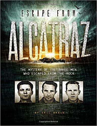Escape From Alcatraz The Mystery Of The Three Men Who