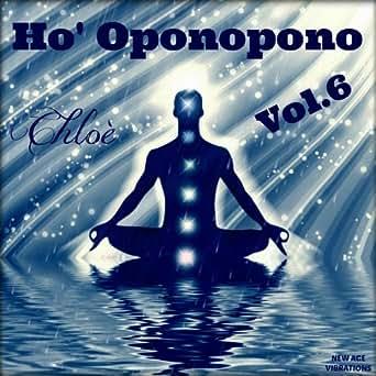 Ho' Oponopono Gracias Te Amo de Chloé en Amazon Music
