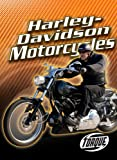 Harley-Davidson Motorcycles (Torque Books: Motorcycles) (Torque: Motorcycles)