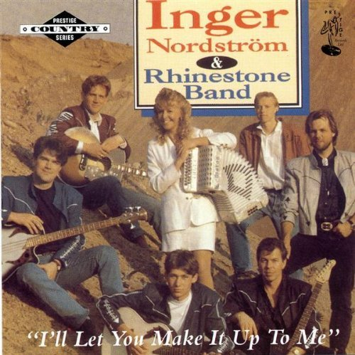 - I'll Let You Make It Up to Me by Inger Nordstrom and the Rhinestone Band (2001-12-16)