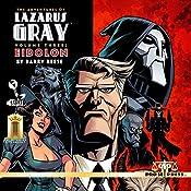 The Adventures of Lazarus Gray, Volume 3: Eidolon | Barry Reese
