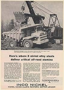 1960 LeTourneau-Westinghouse Haulpak Truck Inco Nickel Alloy Steel Print Ad (66492)