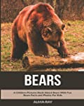 Bears: A Children Pictures Book About...