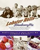 Lobster Rolls & Blueberry Pie  C