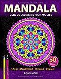 Mandala: Livre de coloriage anti-stress pour adultes en fond noir. Soulagement du stress, pour la meditation et relaxation