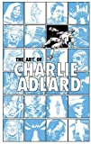 The Art of Charlie Adlard, Robert Kirkman, 1607068036