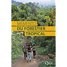 Mémento du forestier tropical (Hors collection)