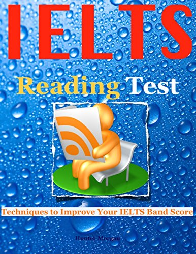 Download Ielts Reading Test – Techniques to Improve Your Ielts Band Score Pdf