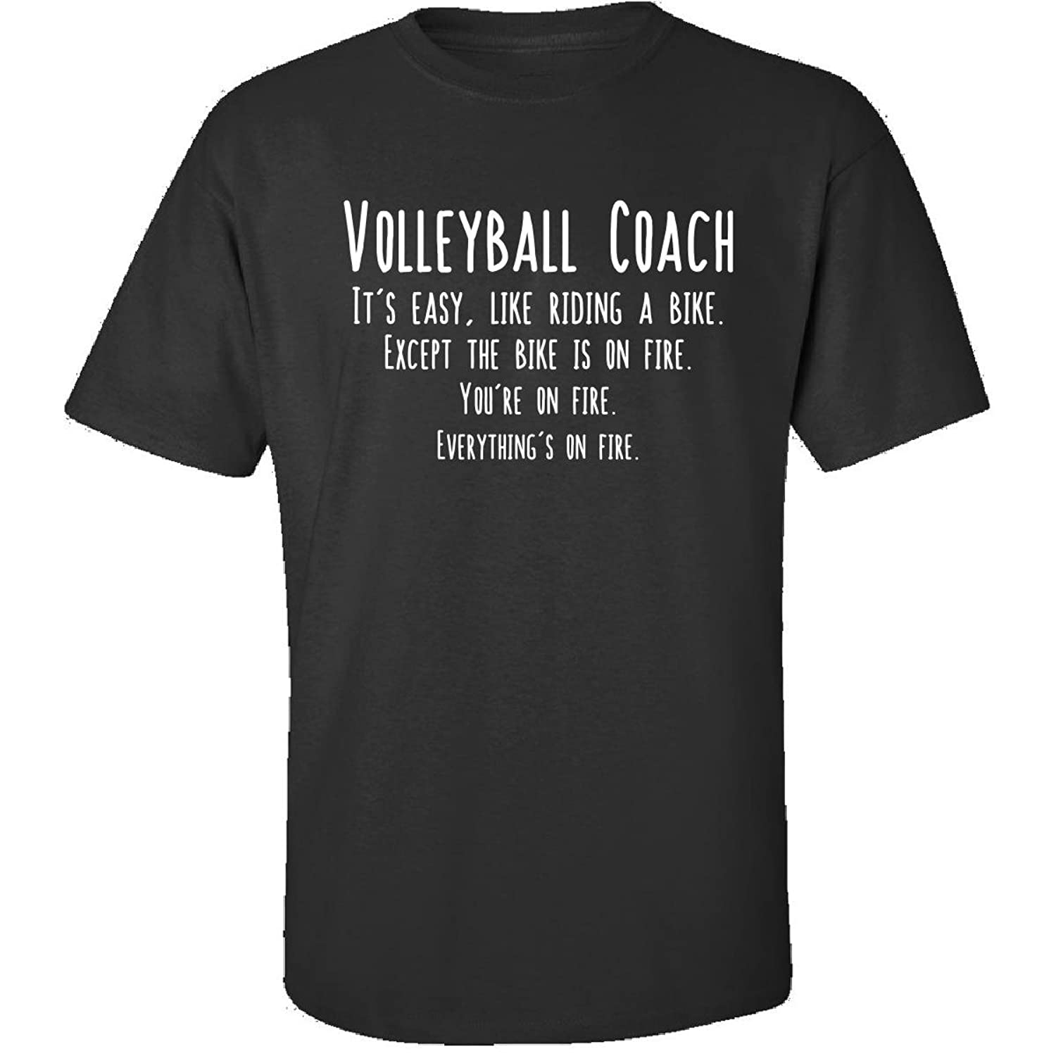Volleyball Coach Is Easy Like Riding Bike On Fire Funny Job - Adult Shirt
