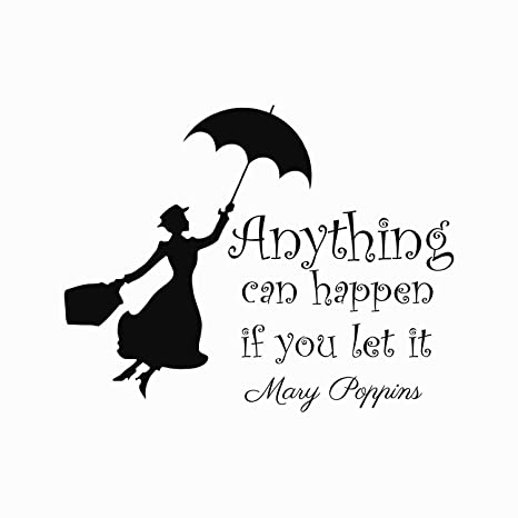 Amazon.com: Mary Poppins Quote Wall Decal Vinyl Sticker ...