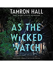 As the Wicked Watch: The First Jordan Manning Novel
