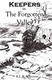 Keepers in the Forgotten Valley, Kevin Bryant and Anne Bryant, 0646488775