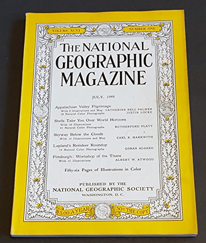 The National Geographic Magazine / July,1949. Appalachian Valley, Seashells, Skyway Below the Clouds, Lapland's Reindeer, (Lapland Reindeer)