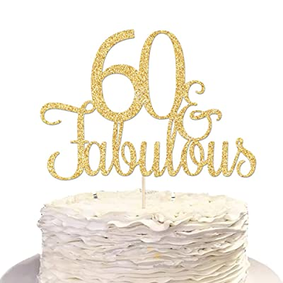 60th Birthday Cake Topper/60 Fabulous/Double Sided Gold Glitter: Toys & Games