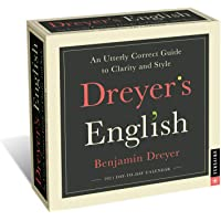 Dreyer's English 2021 Day-to-Day Calendar: An Utterly Correct Guide to Clarity and Style