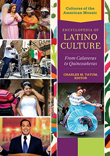 Download Encyclopedia of Latino Culture: From Calaveras to Quinceañeras (Cultures of the American Mosaic) Pdf