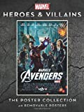 Marvel Heroes and Villains: The Poster Collection