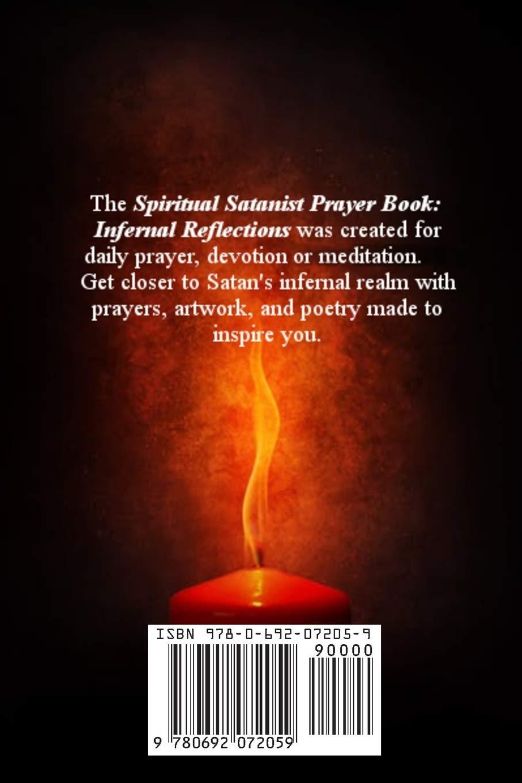 Amazon Com Spiritual Satanist Prayer Book Infernal Reflections 9780692072059 Satanas Venus Books