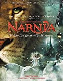 Image of The Chronicles of Narnia - The Lion, the Witch, and the Wardrobe Official Illustrated Movie Companion