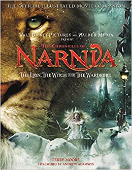 Book The Chronicles Of Narnia: The official Illustrated Movie Companion: The Lion, the Witch, and the Wardrobe (The Chronicle of Narnia)