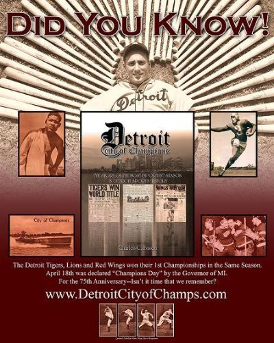 Detroit: City of Champions - The Story of the Most Important Season in Detroit Sports History
