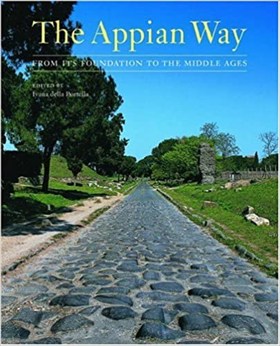 Amazon com: The Appian Way: From Its Foundation to the Middle Ages