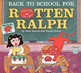 Back to School for Rotten Ralph (Rotten Ralph (Paperback))