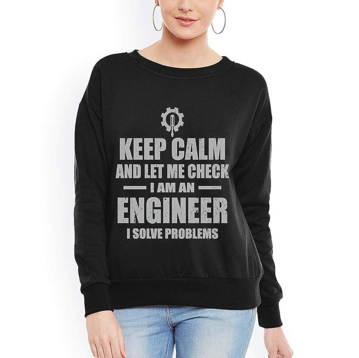 tee Keep Calm I Solve Problems Love Engineer Women Sweatshirt