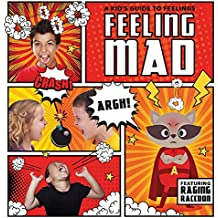 Feeling Mad (A Kid's Guide to Feelings)