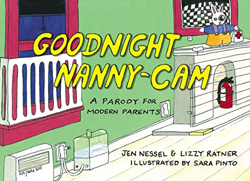 Goodnight Nanny-Cam: A Parody for Modern Parents