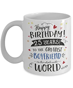 25th Birthday Gift Mug For Boyfriend