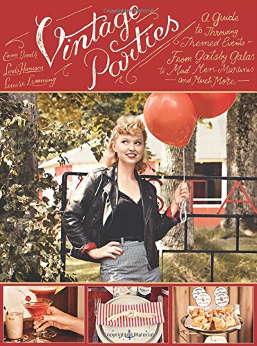 vintage-parties-a-guide-to-throwing-themed-events-from-gatsby-galas-to-mad-men-martinis-and-much-mor