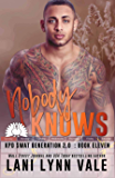 Nobody Knows (SWAT Generation 2.0 Book 11)