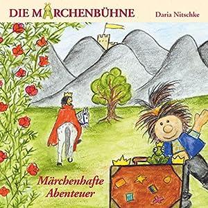 Märchenhafte Abenteuer Hörspiel