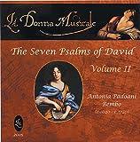 Antonia Bembo's the Seven Psalms of David Vol. 2