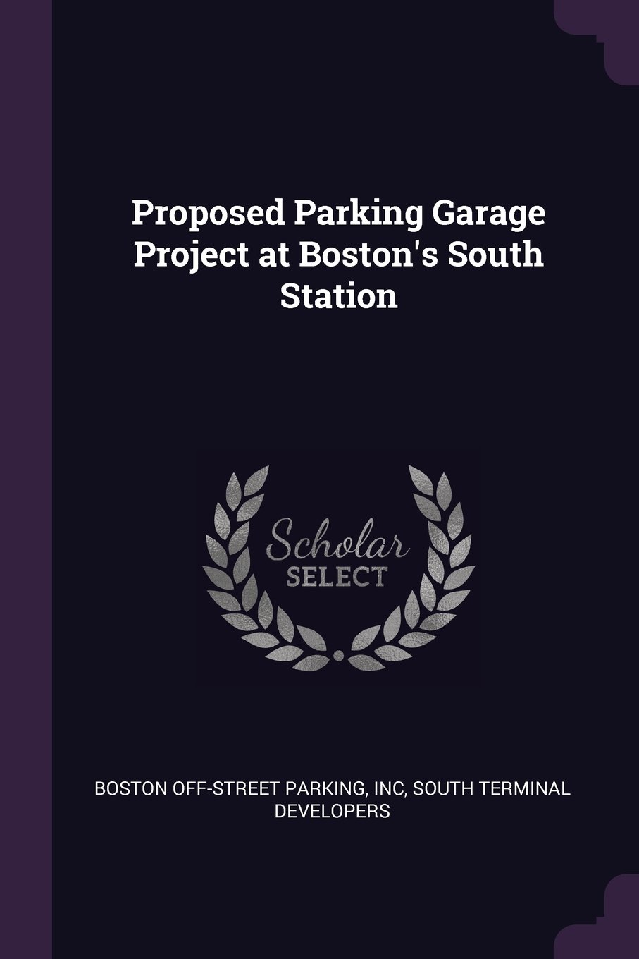 Proposed Parking Garage Project at Boston's South Station pdf epub