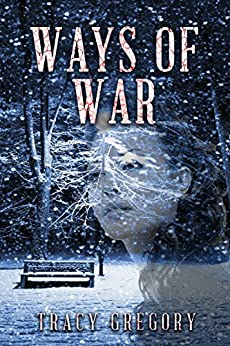 Ways of War by [Gregory, Tracy]