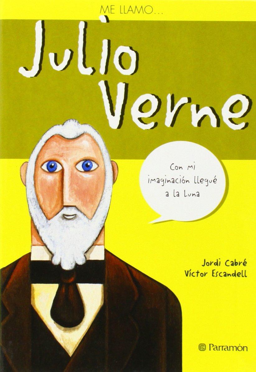 Me llamo... Julio Verne: Amazon.es: Víctor (ALEHOP ...
