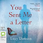 You Sent Me a Letter | Lucy Dawson